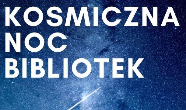 Zaproszenie na Kosmiczną Noc Bibliotek